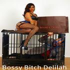 Bossy Delilah