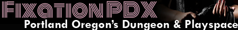 FixationPDX - Portland's Premier Dungeon & Playspace